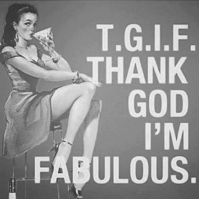 T.G.I.F. 7 Fun and Exciting Ways to Enjoy theWeekend