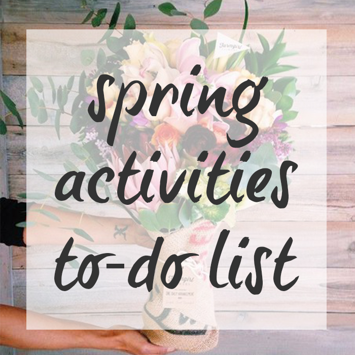 Spring activities to-do list!