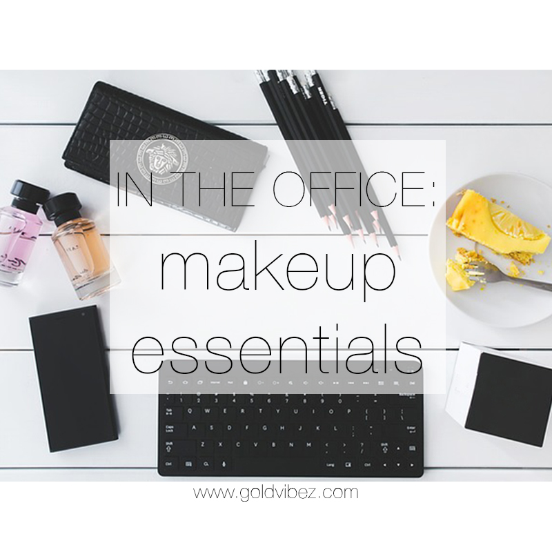 5 Makeup Essentials for an Office Job
