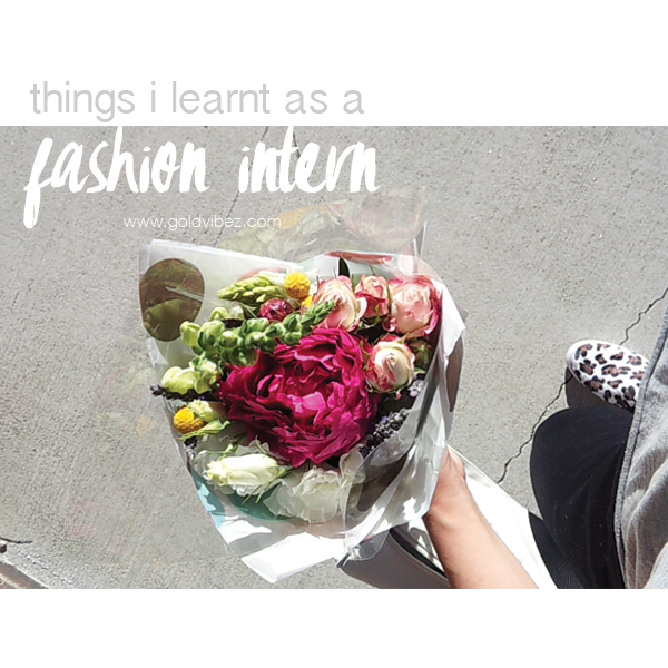 Things I Learnt As A Fashion Intern
