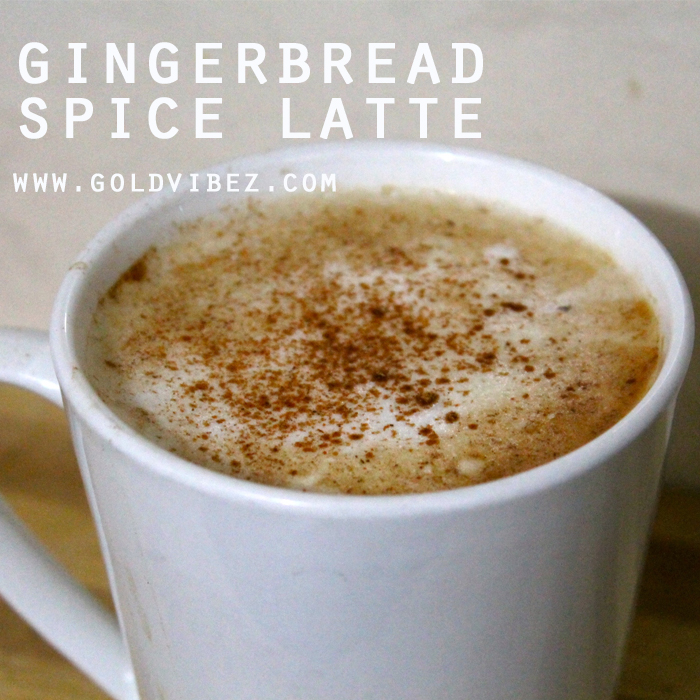 YUM! Gingerbread Spice Latte