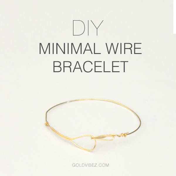 DIY Minimal WireBracelet