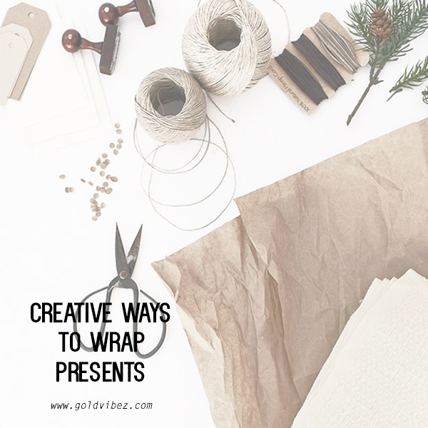 WRAP QUEEN: Creative Ways To Wrap Presents